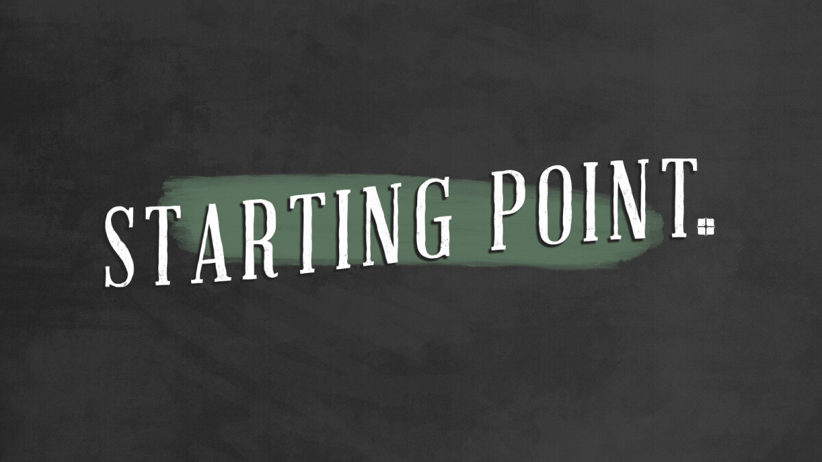 Starting Point - Why We Love The Church